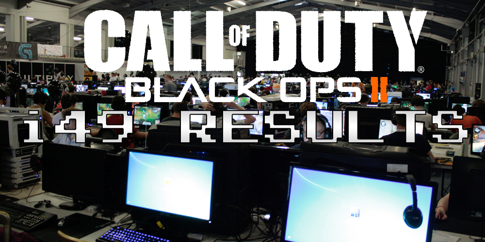 Insomnia 49 Call of Duty Black Ops 2 Tournament Results – i49