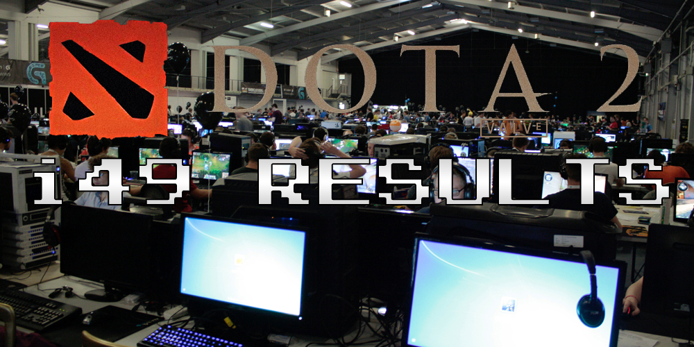 Insomnia 49 DOTA 2 Tournament Results – i49