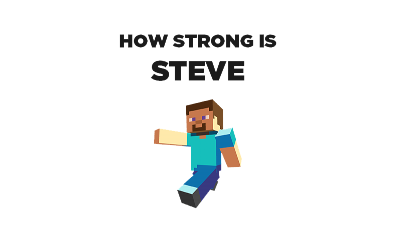 How Strong Steve From Minecraft is in Real Life - BC-GB
