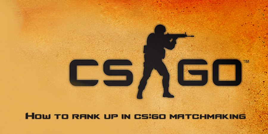 How To Rank Up in CS:GO Matchmaking