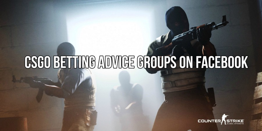 7 CS:GO Betting Advice Groups on Facebook