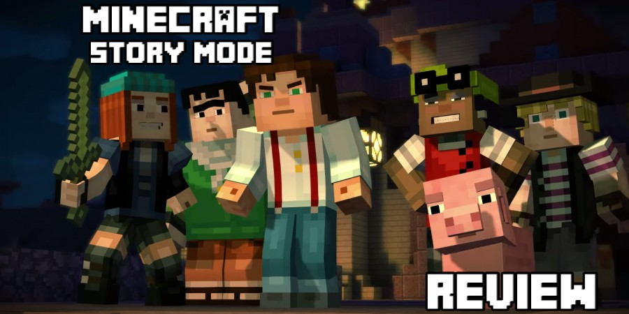 Minecraft: Story Mode by Telltale Review