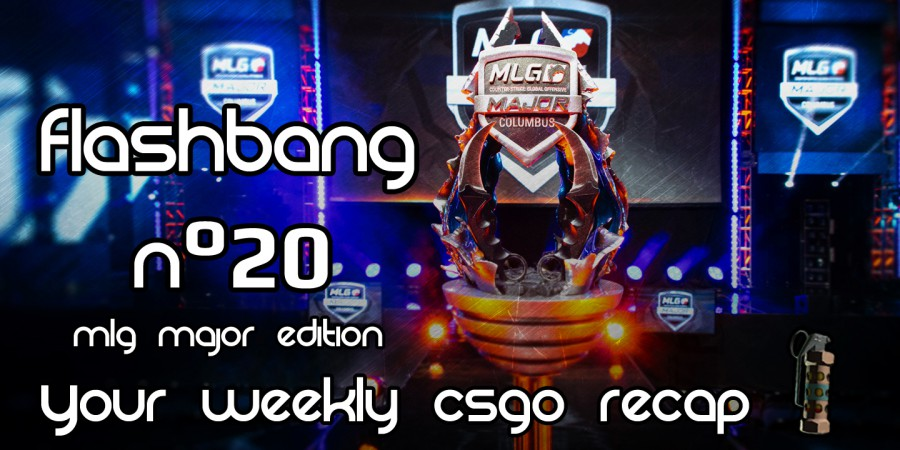 Flashbang #20 – MLG Major Special
