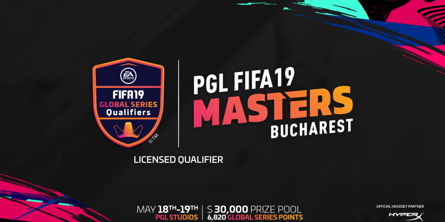 $30,000 prize pool for the last Licensed Qualifying Event of the FIFA Global Series: the PGL FIFA 19 Masters Bucharest